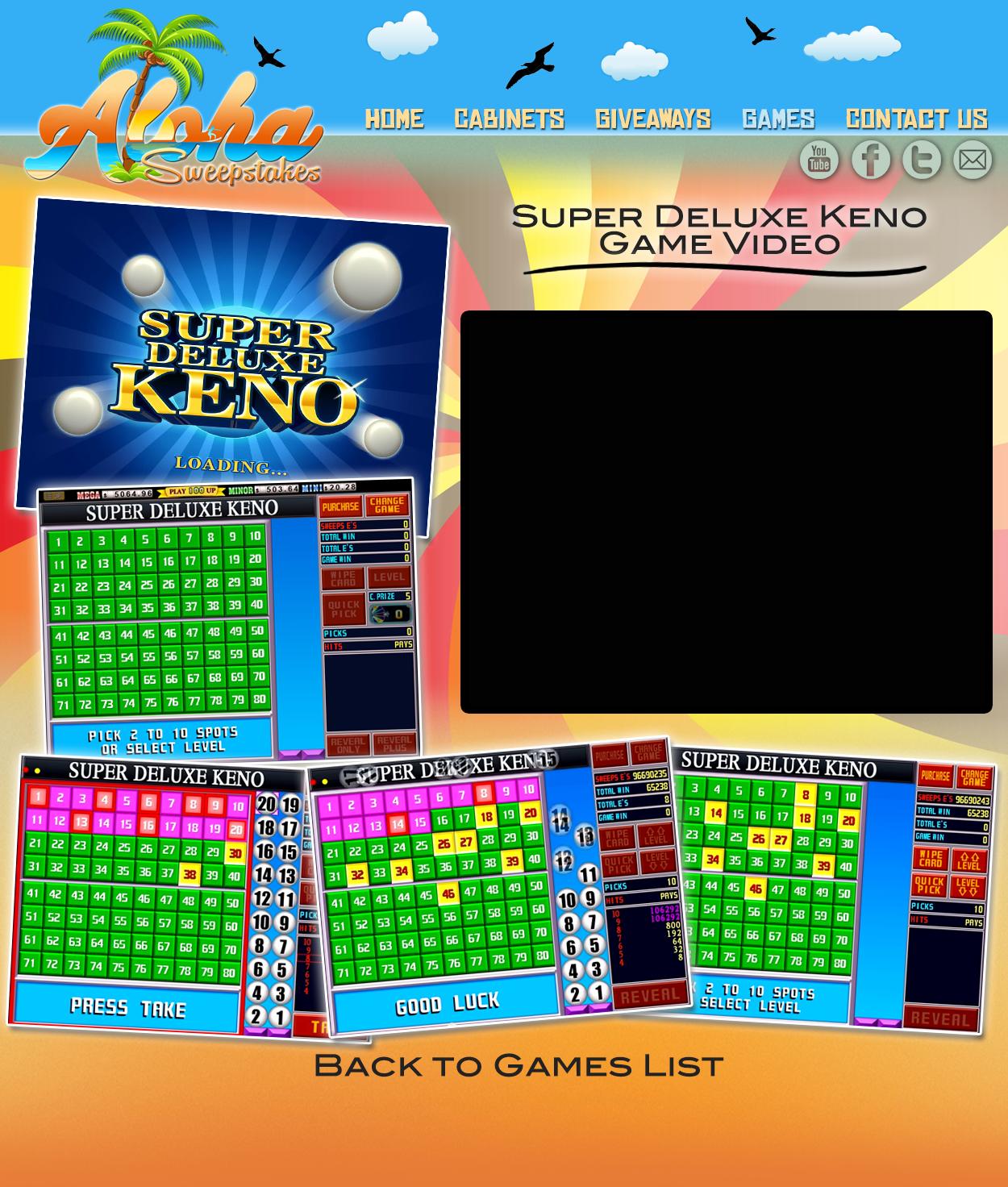 Aloha Sweepstakes Games Videos - Super Deluxe Keno